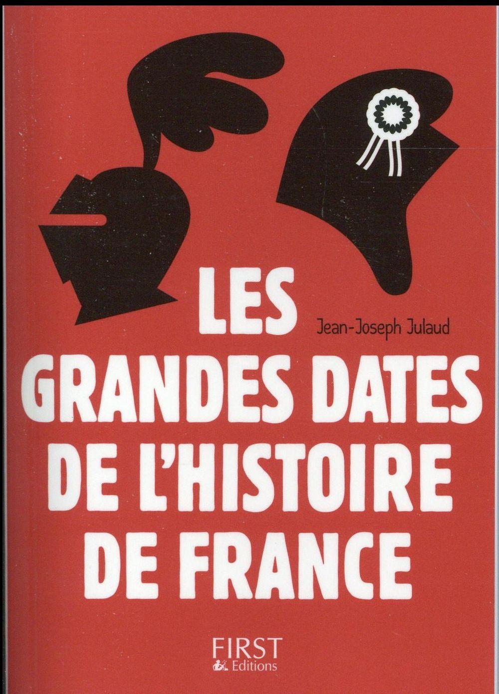 les grandes dates de l'histoire de France (3e édition)