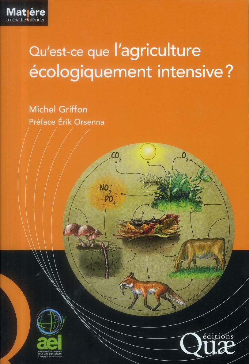 Qu'Est Ce Que L'Agriculture Ecologiquement Intensive ?