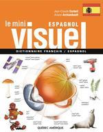 Vente Livre Numérique : Le Mini Visuel français-espagnol  - Ariane Archambault - Jean-Claude Corbeil