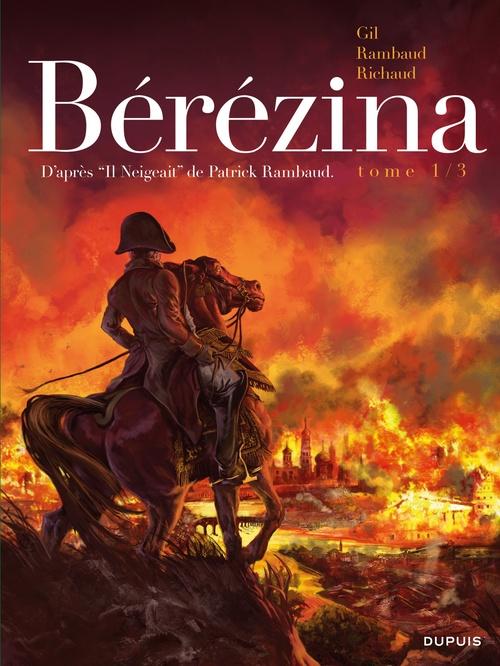 Bérézina T.1 ; l'incendie