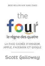 Vente Livre Numérique : The four - Le règne des quatre  - Scott Galloway
