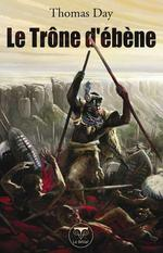 Vente EBooks : Le trône d'ébène  - Thomas Day