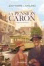 Vente Livre Numérique : La pension Caron T.1 ; mademoiselle Précile  - Jean-Pierre Charland