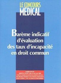Bareme Indicatif D Evaluation Des Taux D Incapacite En Droit Commun Le Concours Medical Global Media Sante Grand Format Place Des Libraires