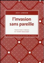L'invasion sans pareille