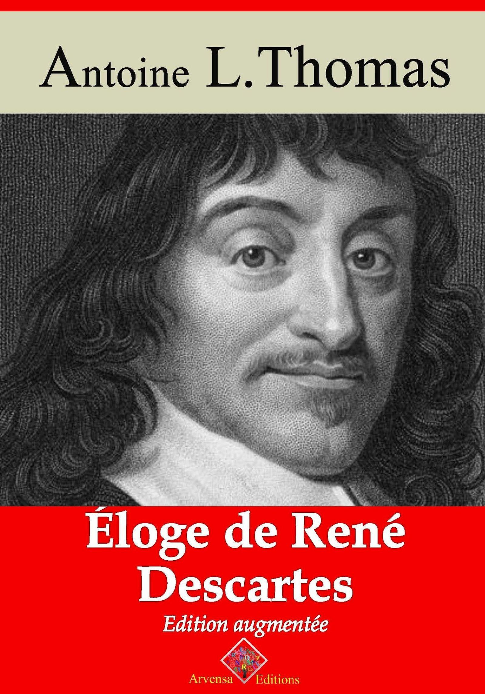 Éloge de René Descartes - suivi d'annexes