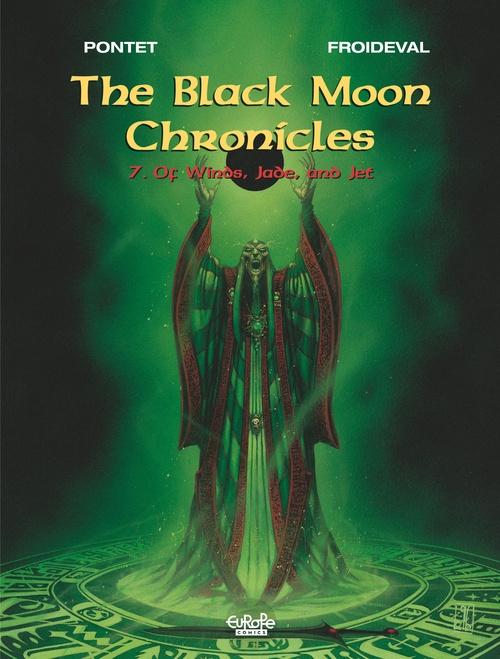 Les Chroniques de la Lune Noire - Tome 7 - 7. Of Winds, Jade, and Jet