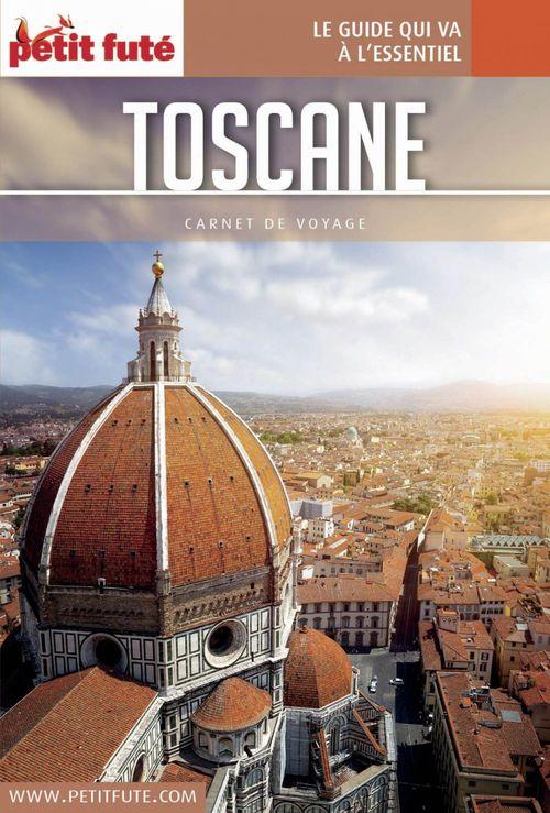 GUIDE PETIT FUTE ; CARNETS DE VOYAGE ; Toscane