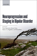 Neuroprogression and Staging in Bipolar Disorder  - FlÁ Vio Kapczinski - Flá Vio Kapczinski Eduard Vieta Pedro V S Ma