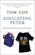 Vente EBooks : Educating Peter  - Tom Cox