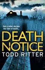 Death Notice  - Todd Ritter