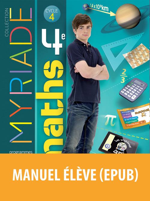 MYRIADE ; mathématiques ; 4ème ; manuel de l'élève (édition 2016)
