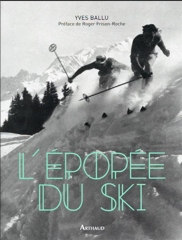 L'epopee du ski