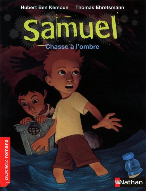 Samuel ; chasse à l'ombre