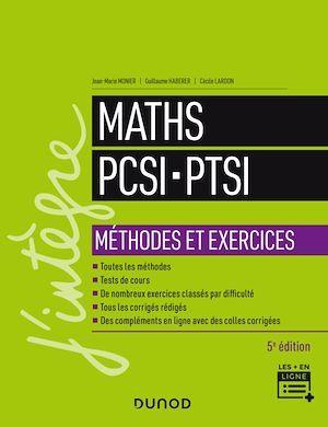 Maths ; PCSI-PTSI ; méthodes et exercices (5e édition)