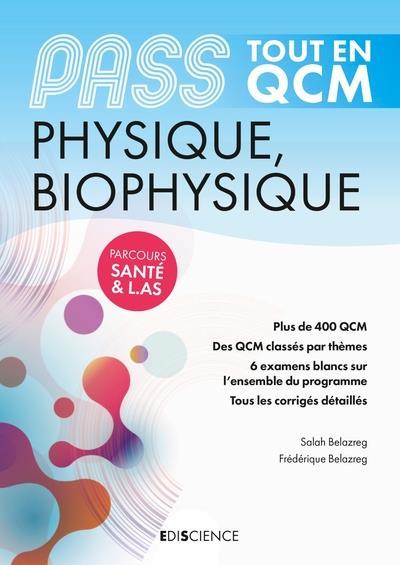 Pass physique, biophysique ; tout en QCM