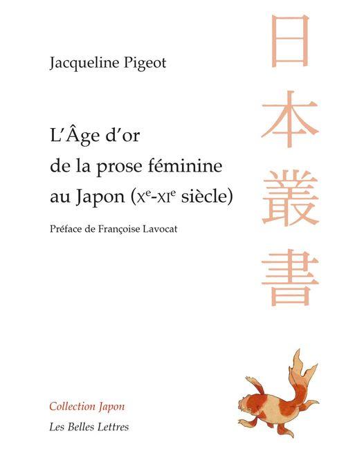 L'âge d'or de la prose féminine au Japon (Xe-XIe siècle)