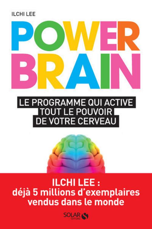 power brain ; le programme qui active tout le pouvoir de votre cerveau