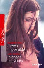 Vente Livre Numérique : L'aveu impossible - Intenses souvenirs  - Judy Duarte - Maureen Child