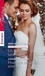 Vente EBooks : Un mariage tant espéré - Pour une escapade avec toi  - Catherine Mann - Merline Lovelace