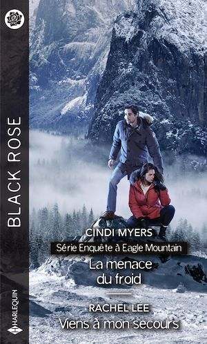 Vente E-Book :                                    Enquête à Eagle Mountain t.1 ; la menace du froid ; viens à mon secours - Cindi Myers  - Rachel Lee