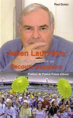 Julien Lauprêtre ; sa vie, son oeuvre au secours populaire