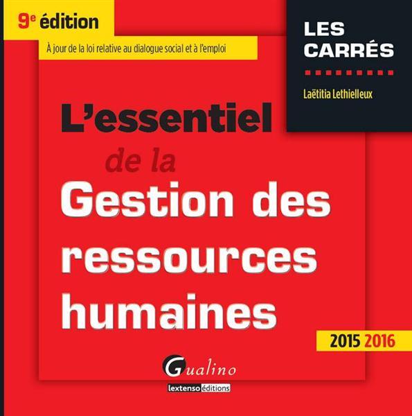 L'essentiel de la gestion des ressources humaines, 2015-2016