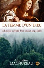 Vente EBooks : La femme d'un Dieu  - Christine Machureau