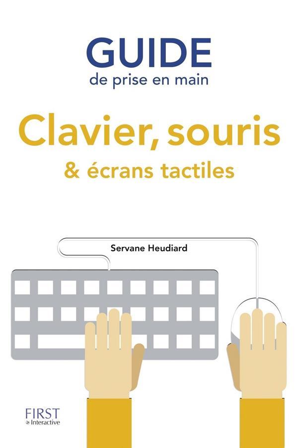 Guide de prise en main ; clavier, souris & écrans tactiles
