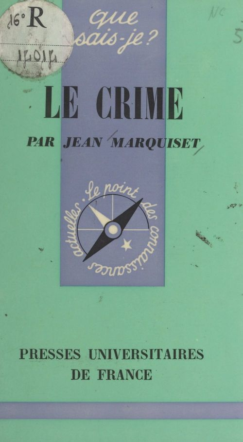 Le crime  - Jean Marquiset