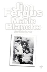 Vente Livre Numérique : Marie Blanche  - Jim Fergus
