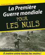 Vente EBooks : La Première Guerre mondiale Pour les Nuls  - Jean-Yves Le Naour