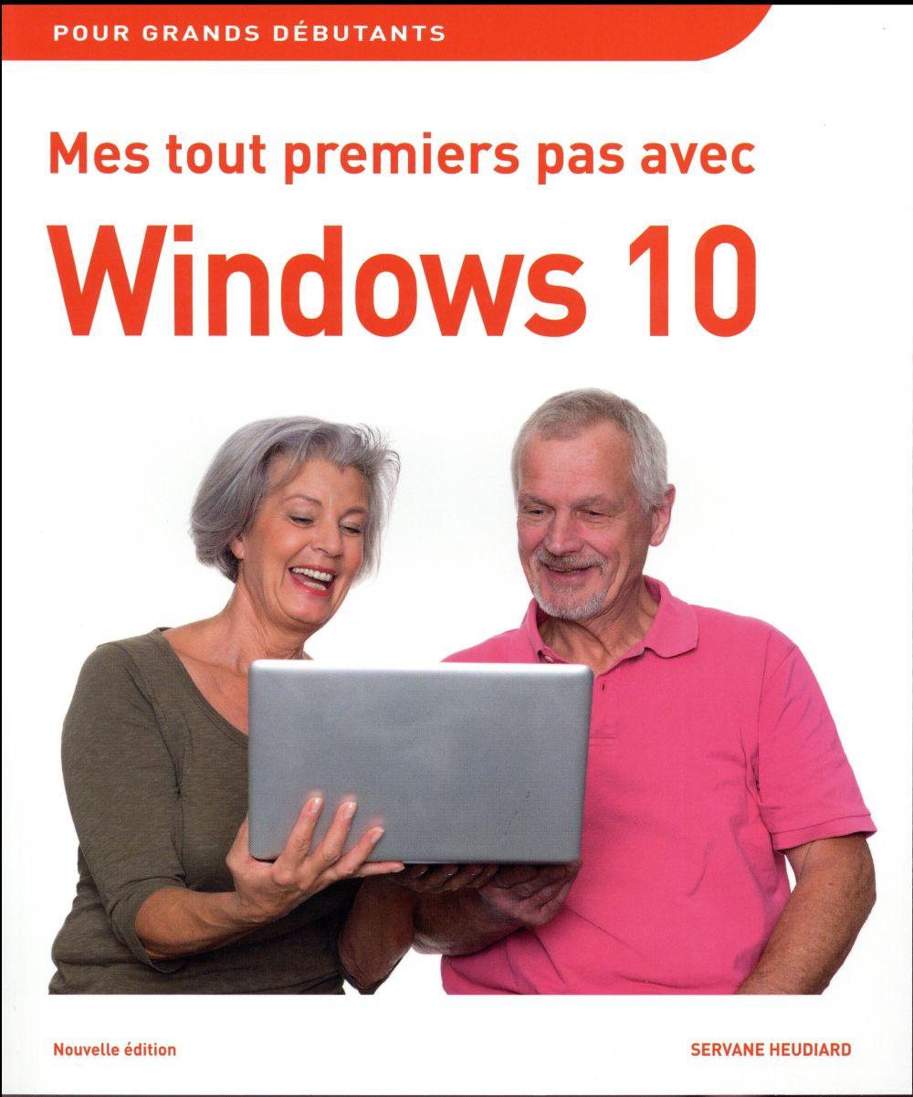 Heudiard Servane - MES TOUT PREMIERS PAS AVEC WINDOWS 10