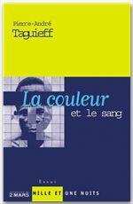 La couleur et le sang ; doctrines racistes à la française