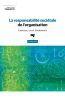 Responsabilite societale de l'organisation, 2e edition (la) - exercices, cas et fondements