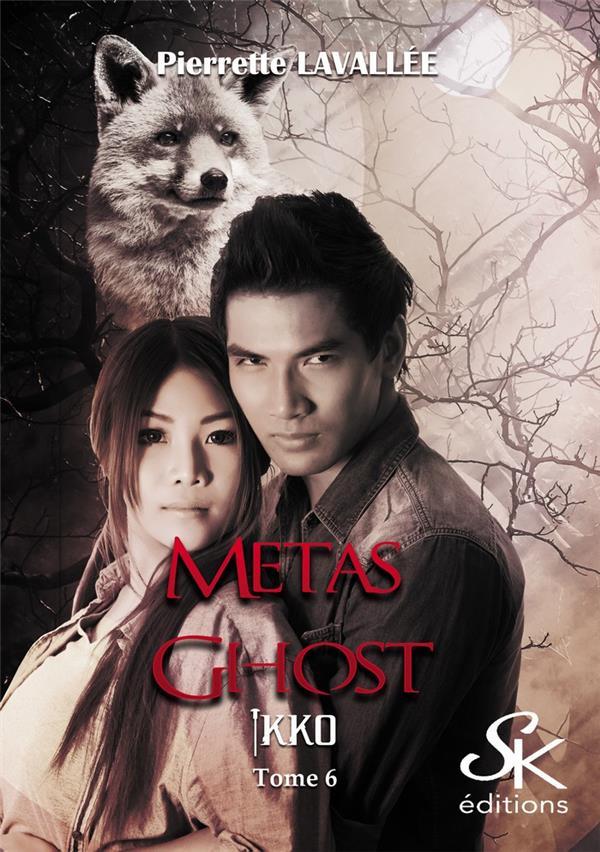 Metas ghost t.6 ; Ikko