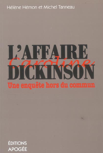 L'affaire dickinson