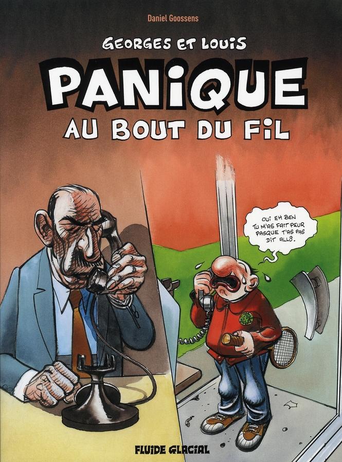 Georges et Louis romanciers t.6 ; panique au bout du fil