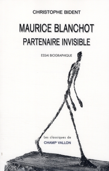 Maurice Blanchot, partenaire invisible