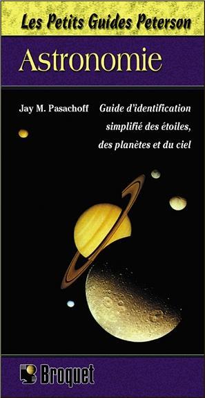 Astronomie ; Guide D'Identification Simplifie Des Etoiles, Des Planetes Et Du Ciel