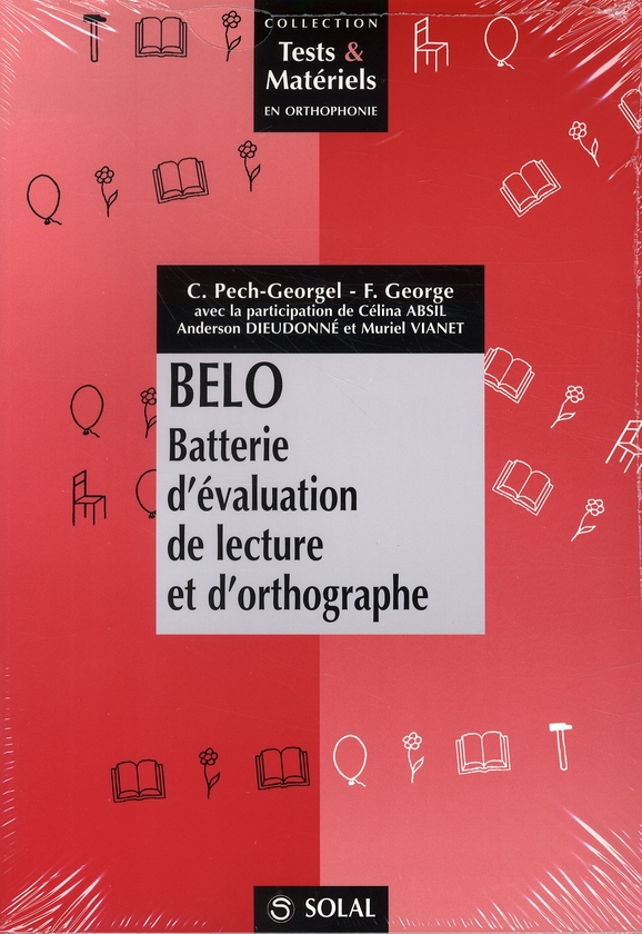 Belo : Batterie D'Evaluation De Lecture Et D'Orthographe Cp-Ce1 Paquet Complet Manuel+Cahier Passati
