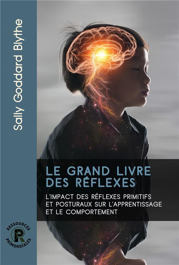 Le grand livre des réflexes