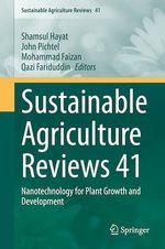 Sustainable Agriculture Reviews 41  - Shamsul Hayat - Mohammad Faizan - Qazi Fariduddin - John Pichtel