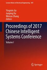 Proceedings of 2017 Chinese Intelligent Systems Conference  - Yingmin Jia - Weicun Zhang - Junping Du