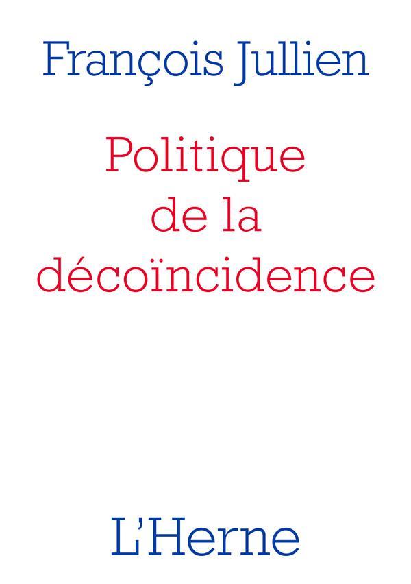 Politique de la décoïncidence