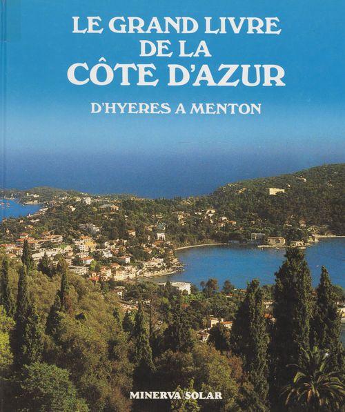 Le grand livre de la Côte d'Azur