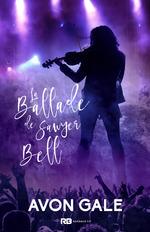 Vente EBooks : La Ballade de Sawyer Bell  - Avon Gale