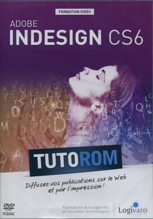 Tutorom ; Adobe Indesign Cs6 ; Diffusez Vos Publications Sur Le Web Et Par L'Impression