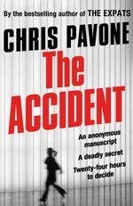 Vente EBooks : The Accident  - Chris Pavone