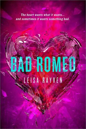 Vente EBooks : Bad Romeo  - Leisa RAYVEN